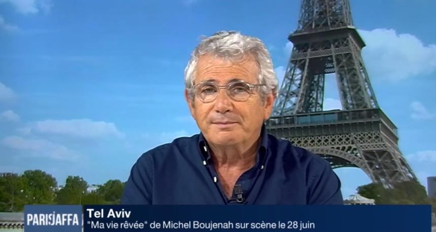 Michel Boujenah sur Paris/Jaffa le 21.06.2017