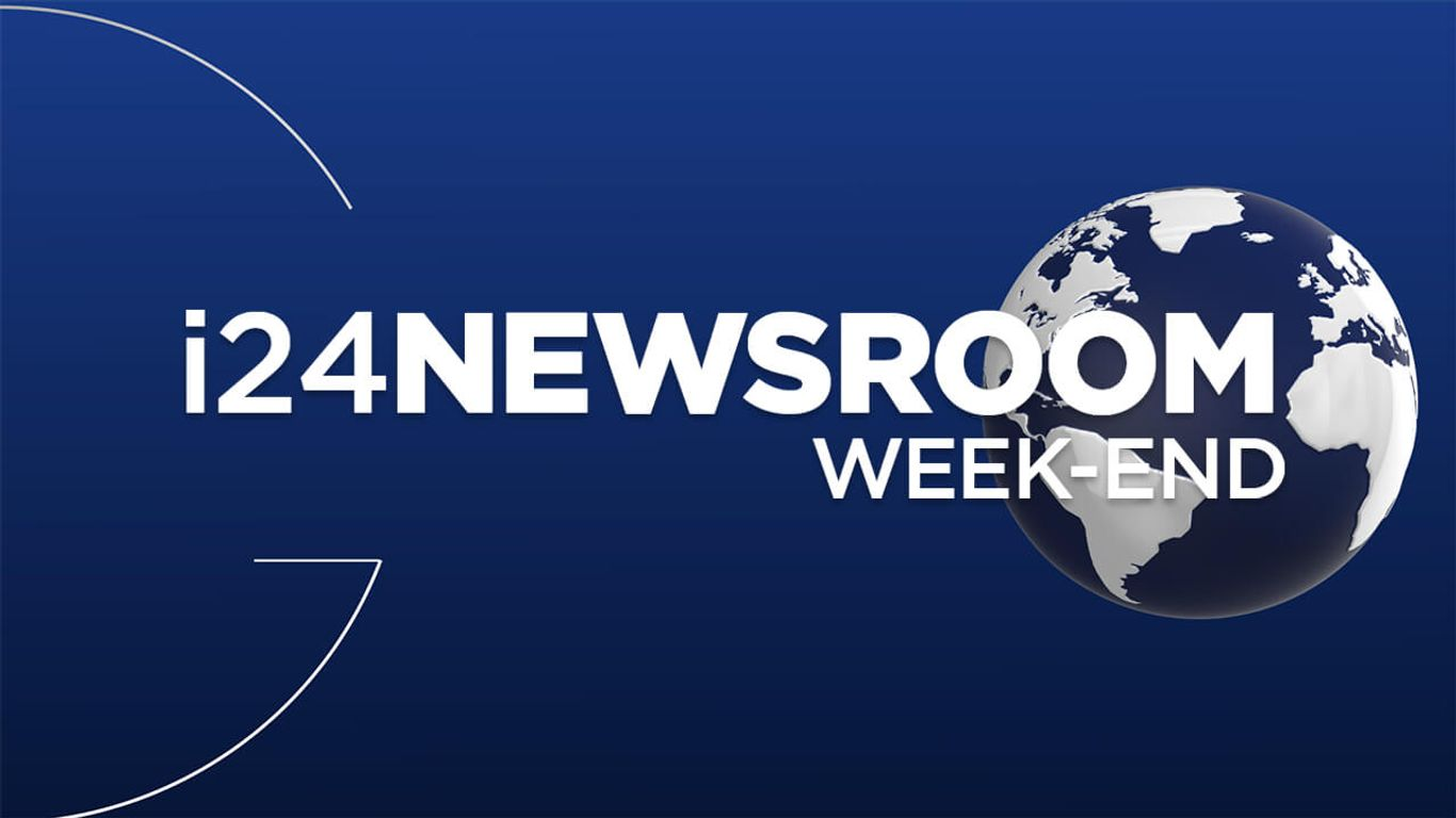 i24NEWSROOM WEEK-END | Avec Rudy Saada