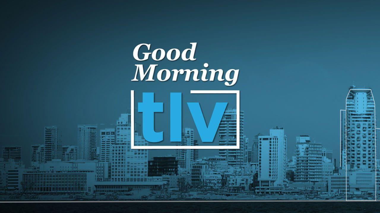 Good Morning Tel-Aviv | Avec Valérie Perez