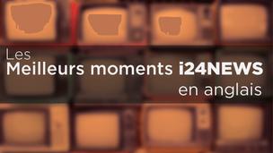 Les meilleurs moments d'i24NEWS en Anglais