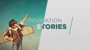 INNOVATION STORIES