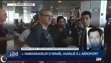 """Israël dénonce l'""""humiliation publique"""" de son ambassadeur en Turquie"""